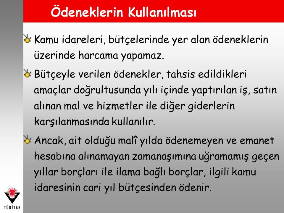 Kesinhesap Kanunu Türkiye Büyük Millet Meclisi, merkezî yönetim bütçe kanununun uygulama sonuçlarını onama yetkisini kesin hesap kanunuyla kullanır.