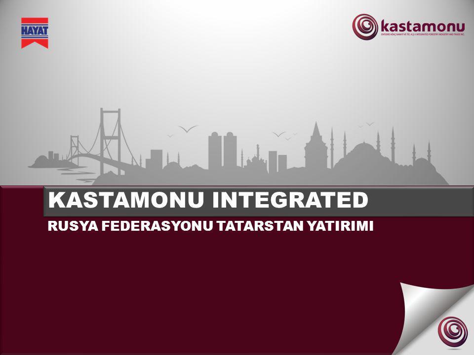 KASTAMONU ENTEGRE 2012 – TATARSTAN RF YATIRIMI KAPASİTE BİRİ M MDF, YONGALEVHA VE OSB TESİSLERİ 1.