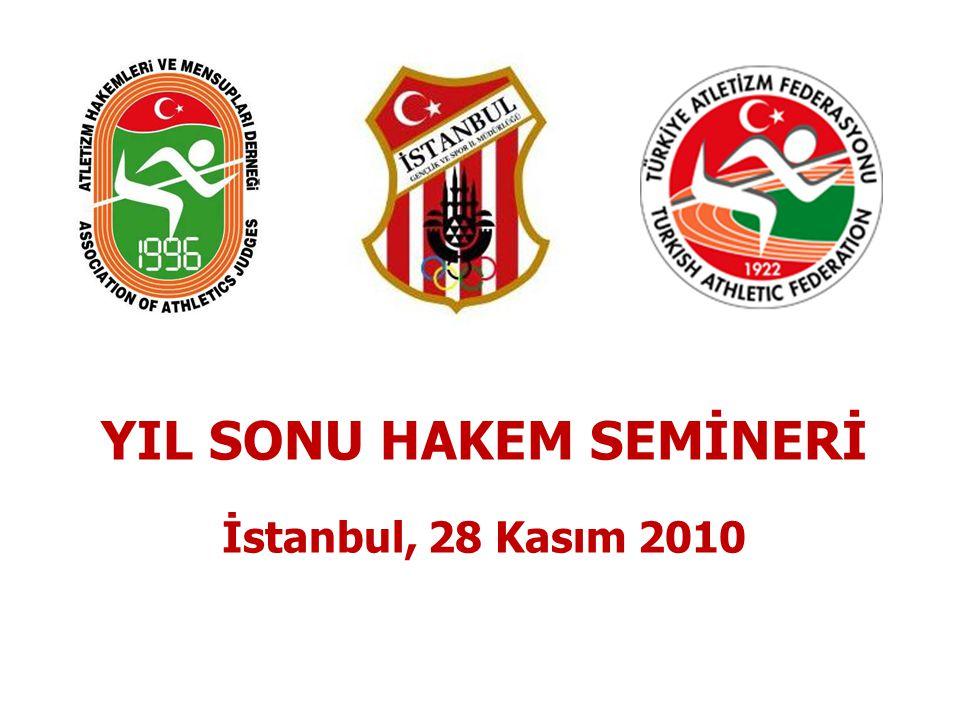 YIL SONU HAKEM SEMİNERİ İstanbul, 28 Kasım 2010