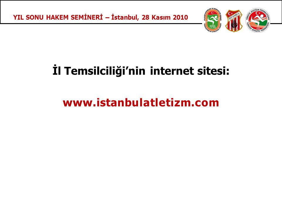 YIL SONU HAKEM SEMİNERİ – İstanbul, 28 Kasım 2010 İl Temsilciliği'nin internet sitesi: www.istanbulatletizm.com