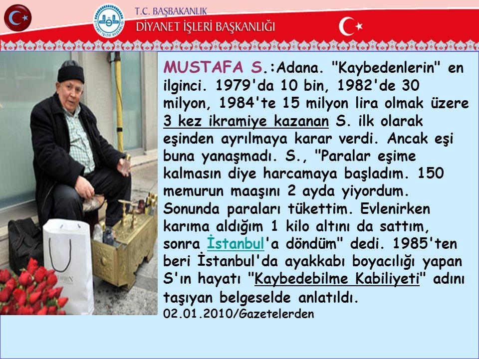 MUSTAFA S.: Adana.