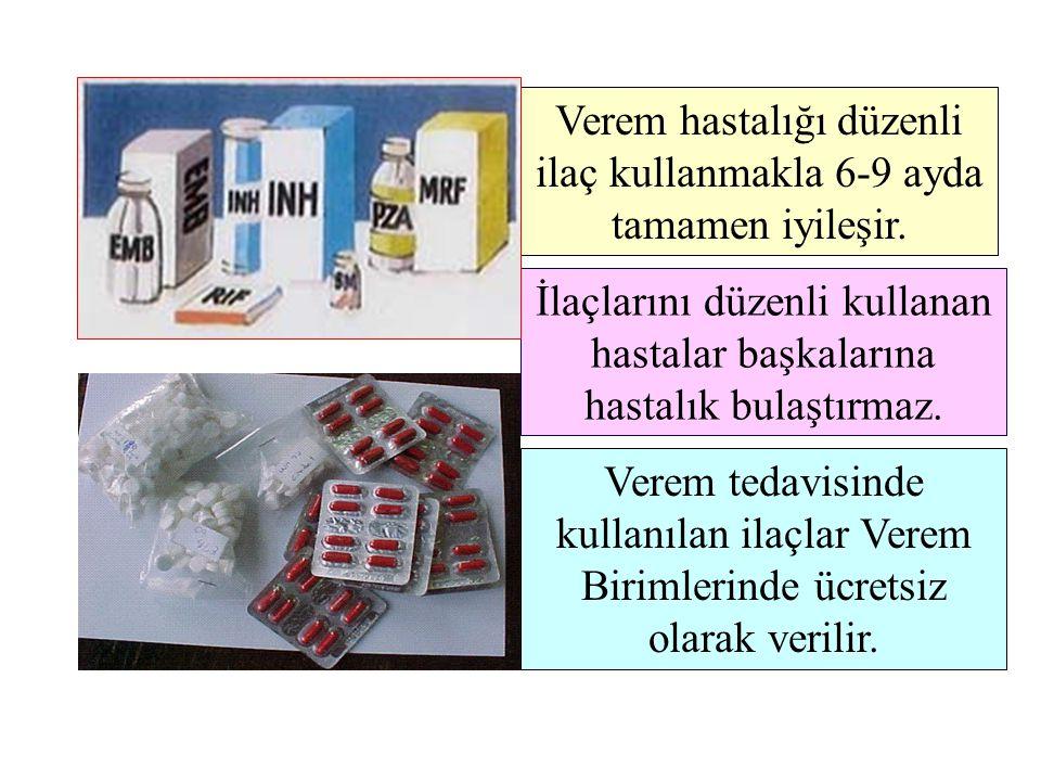 İlaçlarını düzenli kullanan hastalar başkalarına hastalık bulaştırmaz. Verem tedavisinde kullanılan ilaçlar Verem Birimlerinde ücretsiz olarak verilir