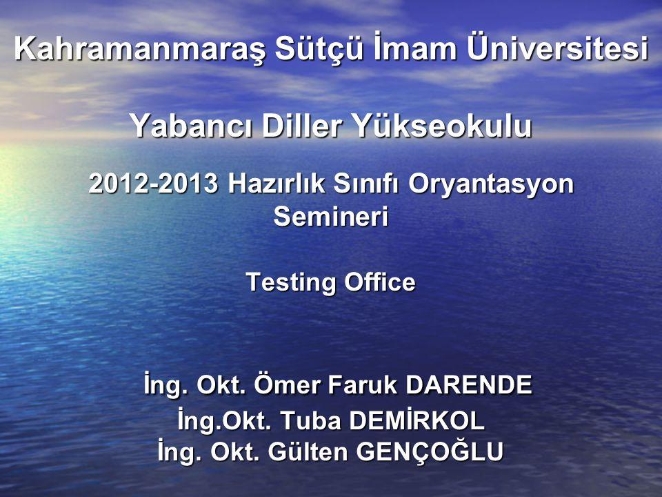 Oryantasyon Konuları Oryantasyon Konuları 1.Yabancı Dil Hazırlık Sınıfının Amacı 2.