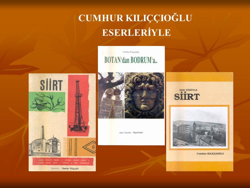 CUMHUR KILIÇÇIOĞLU Vali Recep Birsin ÖZEN'le Yazar Şehmus DİKEN'le