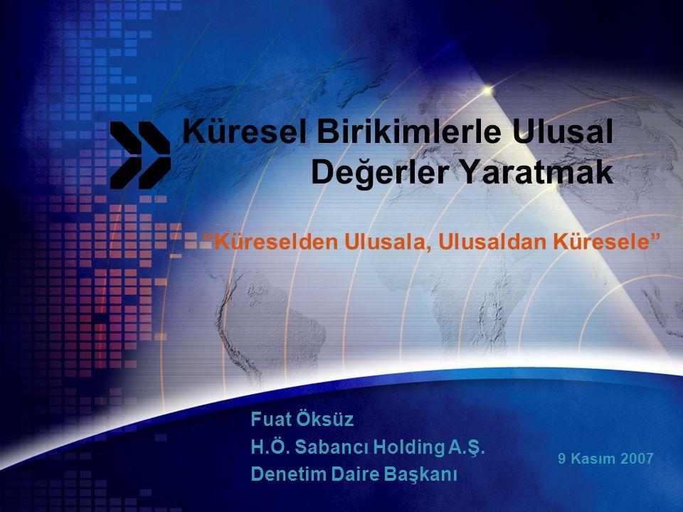 9 Kasım 2007 Fuat Öksüz H.Ö. Sabancı Holding A.Ş.