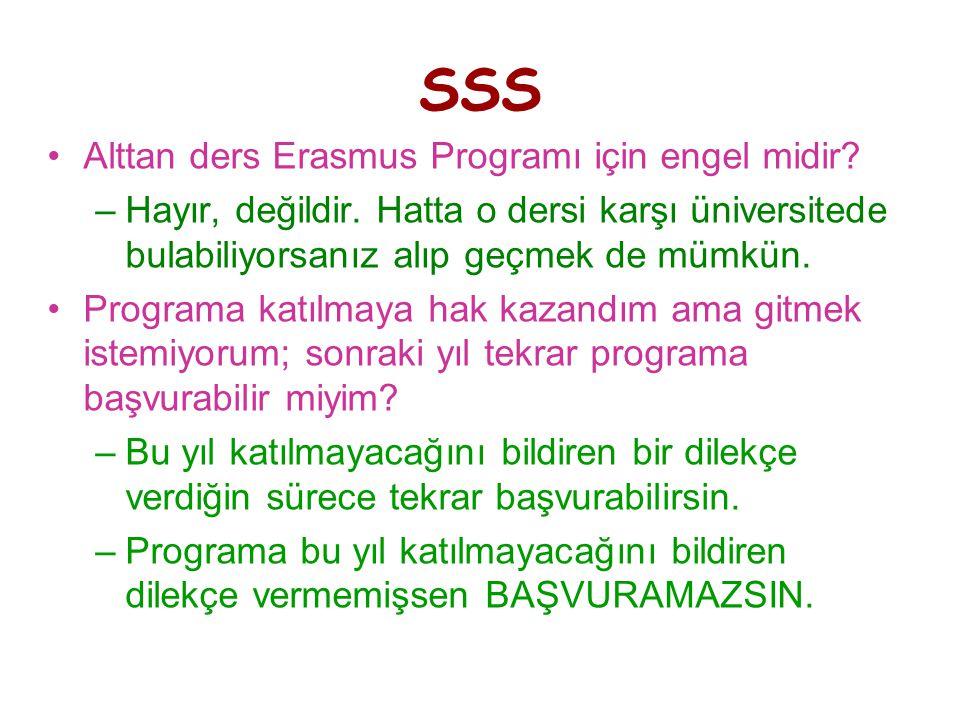 SSS •Alttan ders Erasmus Programı için engel midir.
