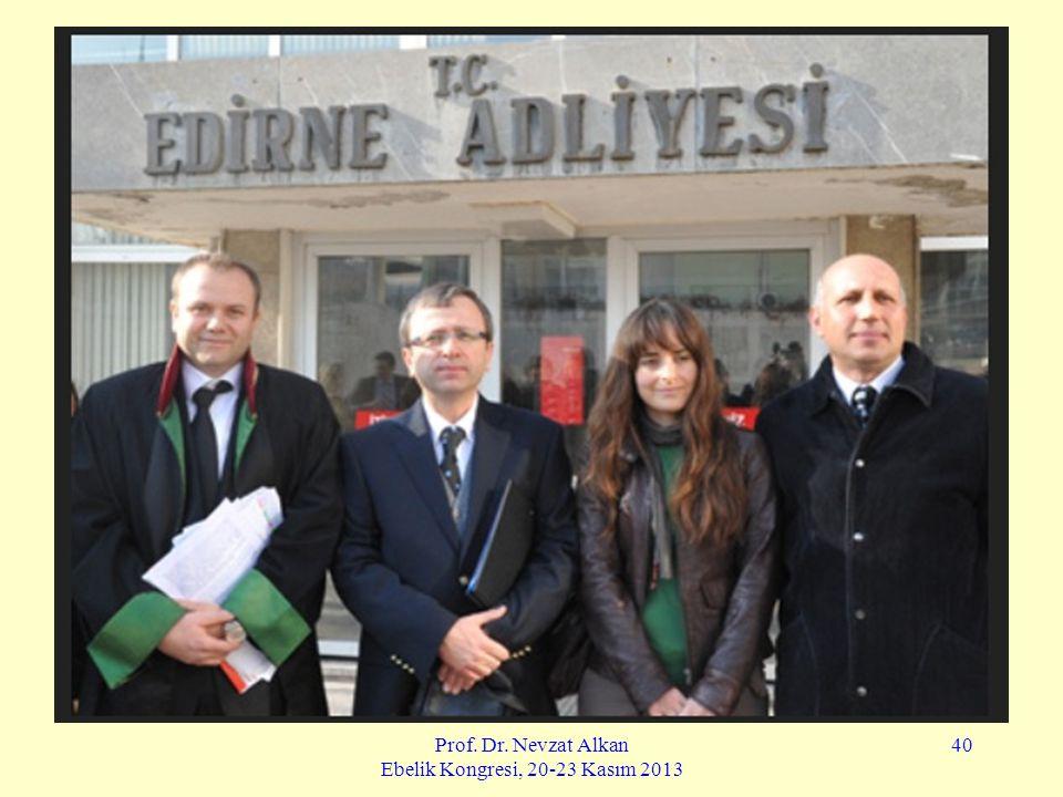 Prof. Dr. Nevzat Alkan Ebelik Kongresi, 20-23 Kasım 2013 40