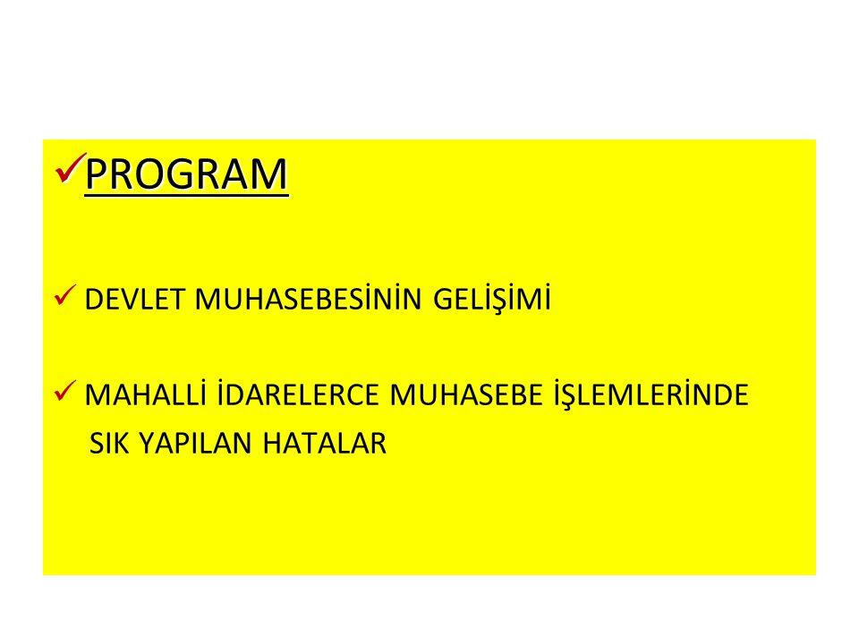 DEVLET MUHASEBESİNİN GELİŞİMİ  Ulusal Program,  IMF Niyet Mektupları,  IMF ve Dünya Bankası'nın Türkiye Raporları ve Dünya Bankası ile Yapılan Yapısal Uyum Kredisi (PFPSAL) Anlaşması,  8.