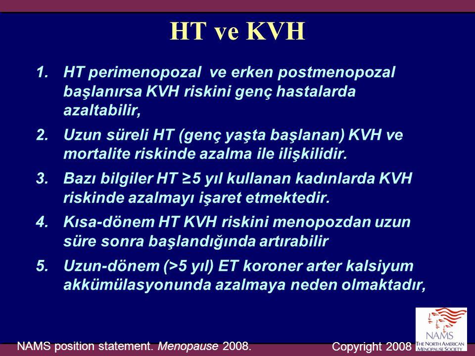 HT ve KVH 1.HT perimenopozal ve erken postmenopozal başlanırsa KVH riskini genç hastalarda azaltabilir, 2.Uzun süreli HT (genç yaşta başlanan) KVH ve