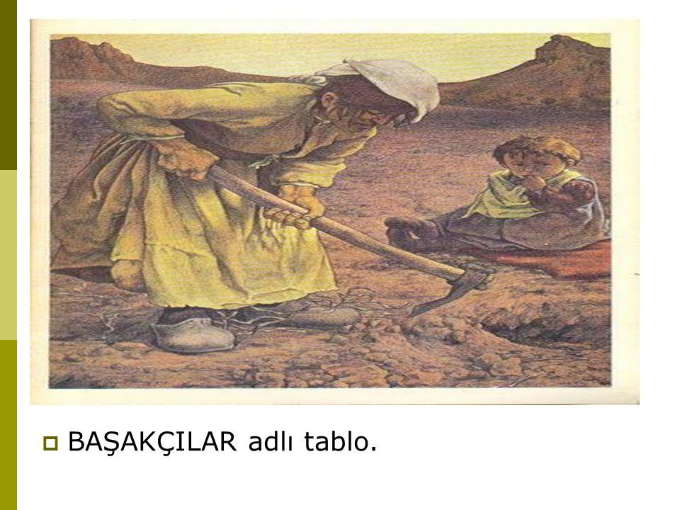  BAŞAKÇILAR adlı tablo.