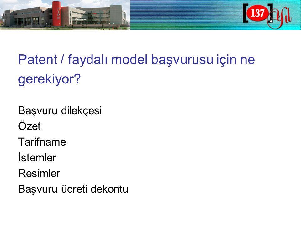Patent / faydalı model başvurusu için ne gerekiyor.