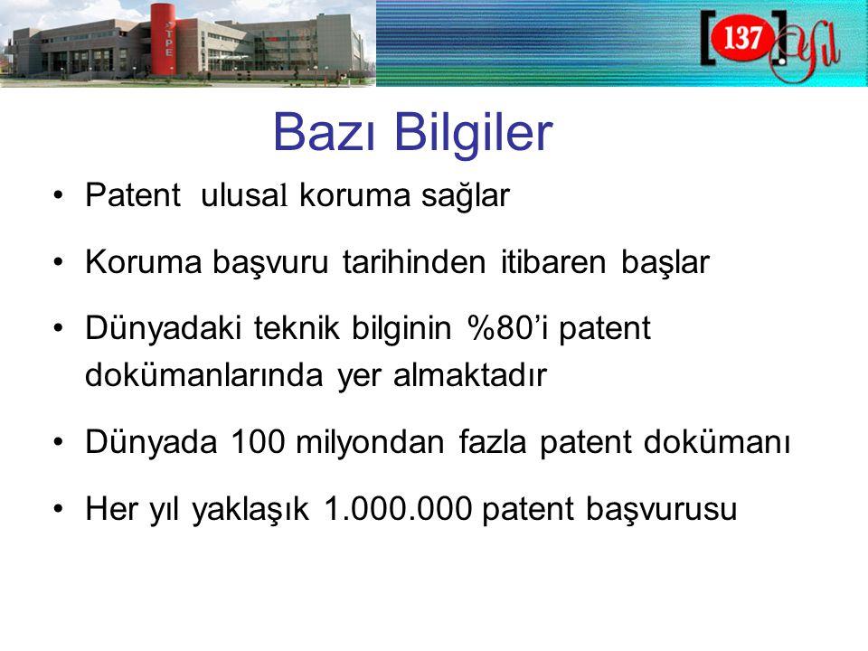 Uluslararası Patent (PCT) •Patent İşbirliği Anlaşması (PCT) kapsamında •Uluslararası patent başvurusu sistemi •Buluşların birden çok ülkede korunması •İşlem kolaylığı, ekonomik