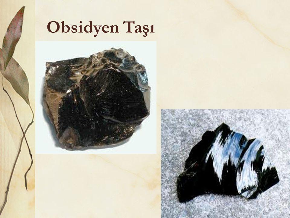 Obsidyen Taşı