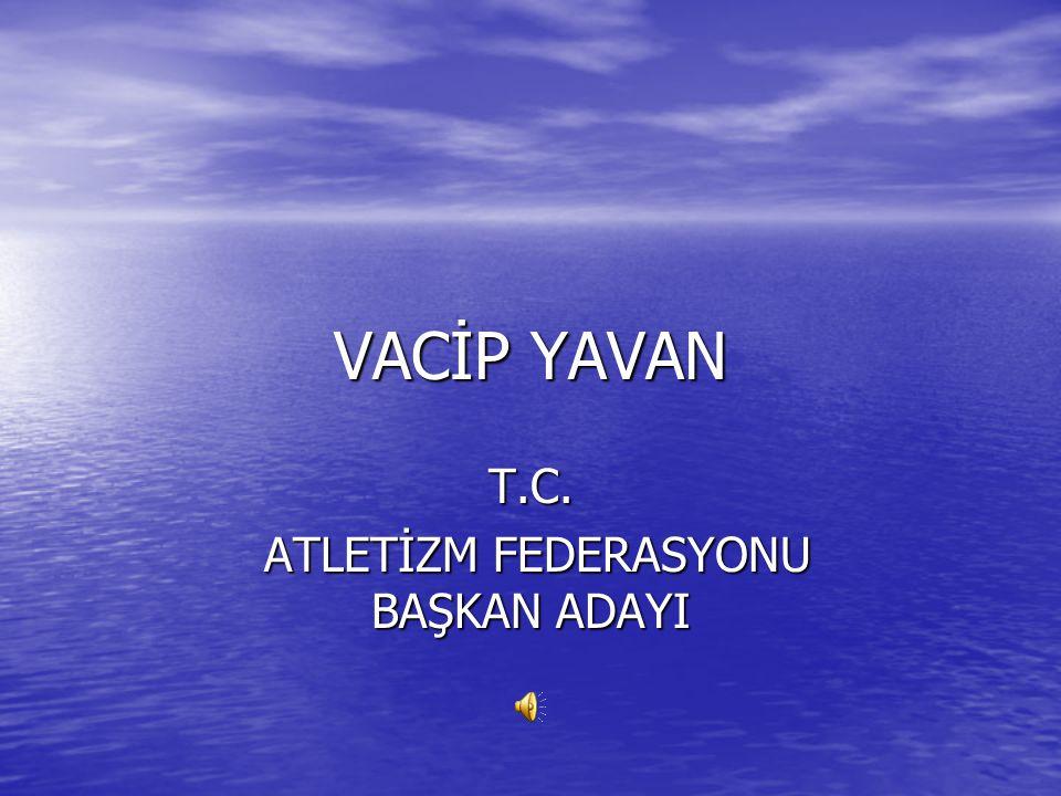 VACİP YAVAN'I TANIYALIM.ANKARA 1958 DOĞUMLUYUM.