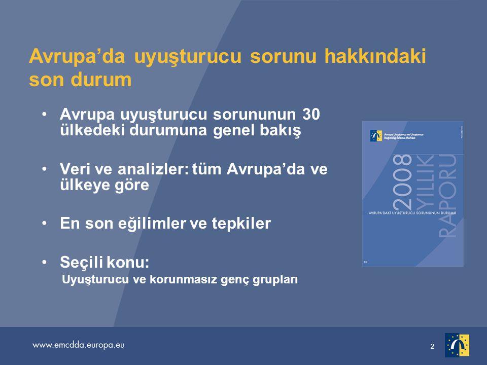 33 Düzenli ve yoğun esrar kullanımı •Bu türden kullanıma ilişkin eğilimler halkın genelindeki yaygınlıktan bağımsız hareket edebilir •Yaklaşık 4 milyon Avrupalı (15-64 yaş) her gün veya neredeyse her gün esrar kullanıyor •Uyuşturucu sorunlarına yönelik olarak 2006'da rapor edilen tahmini 160.000 yeni tedavi talebi arasında, esrar kullanıcıları en büyük ikinci grubu oluşturuyordu (% 28)