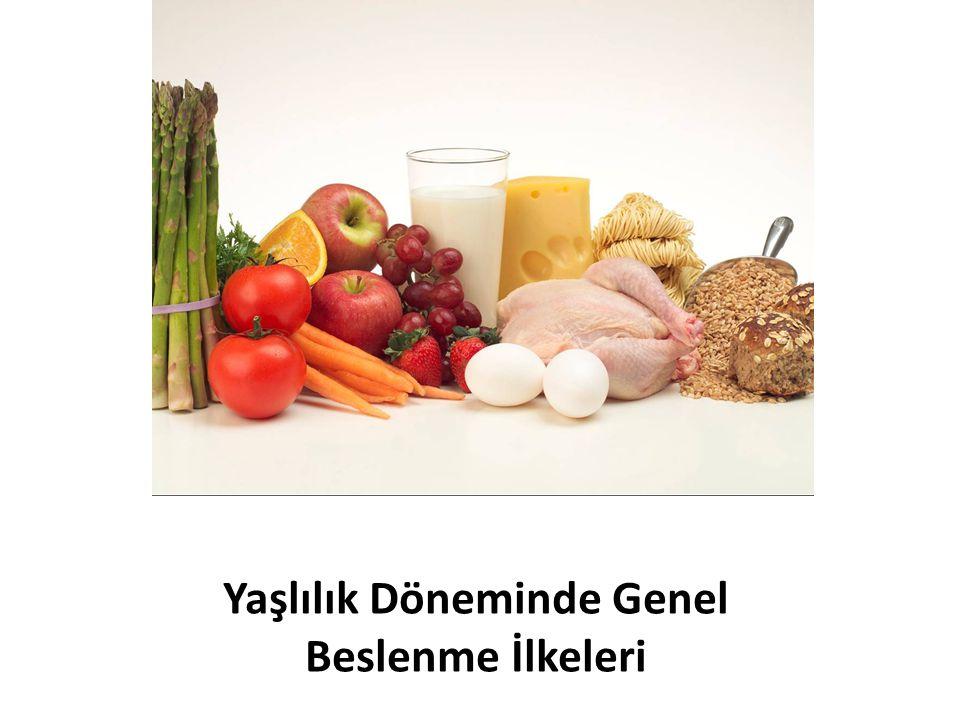 Yaşlılık Döneminde Genel Beslenme İlkeleri