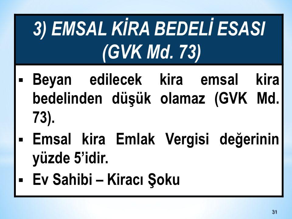 3131 3) EMSAL KİRA BEDELİ ESASI (GVK Md.