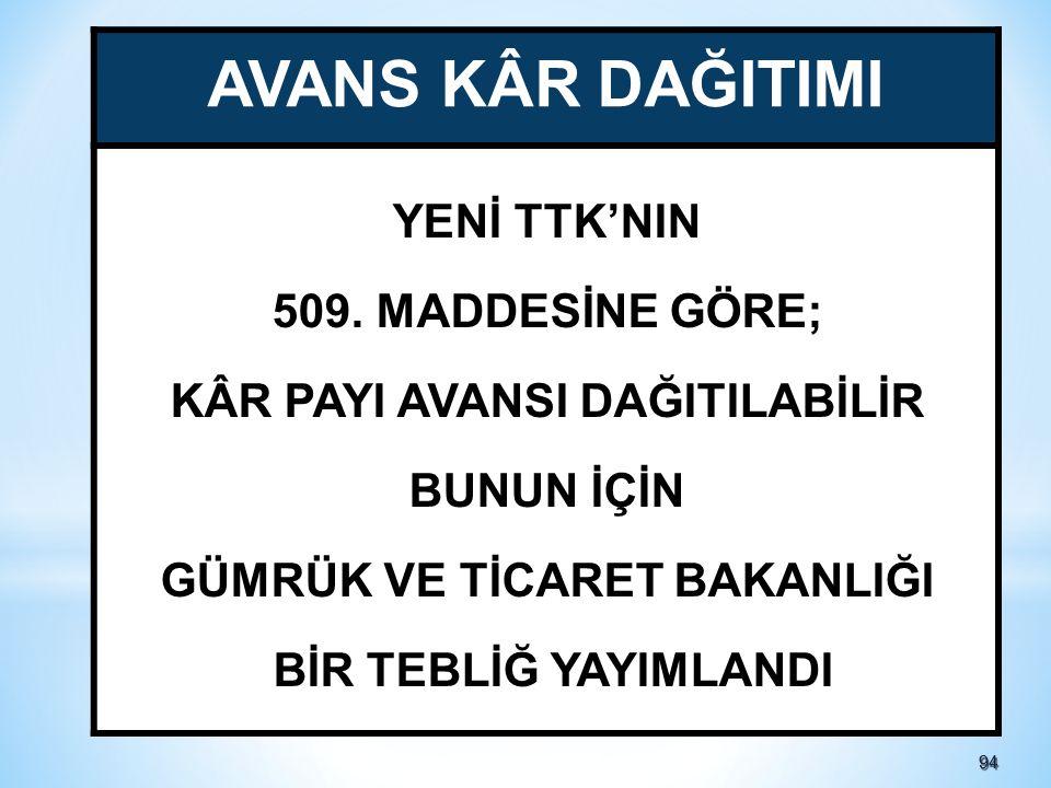 9494 AVANS KÂR DAĞITIMI YENİ TTK'NIN 509.