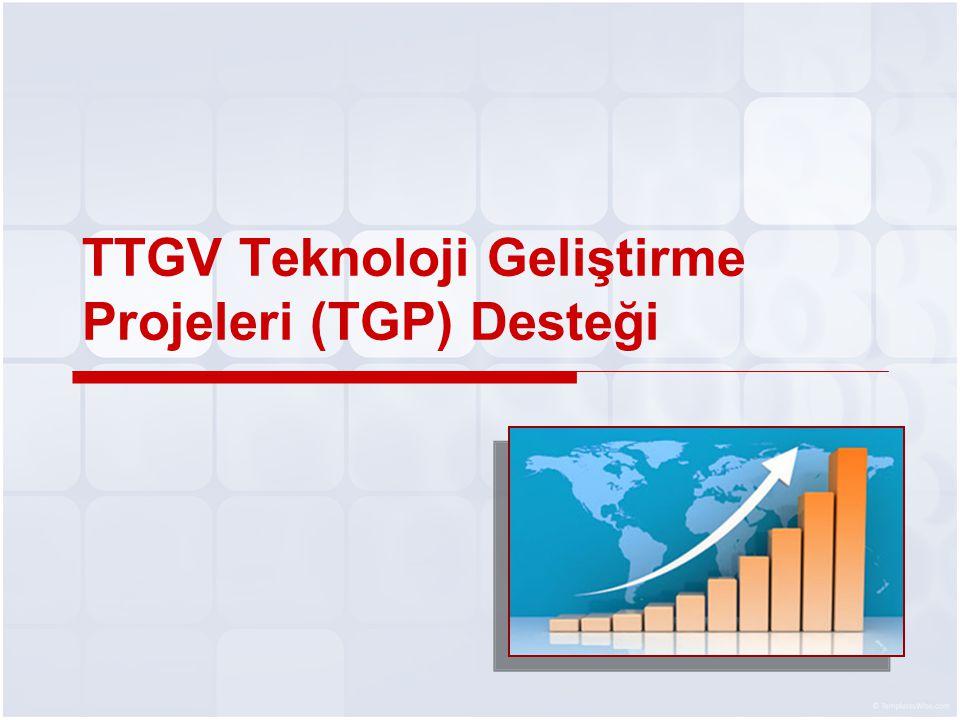 TTGV Teknoloji Geliştirme Projeleri (TGP) Desteği