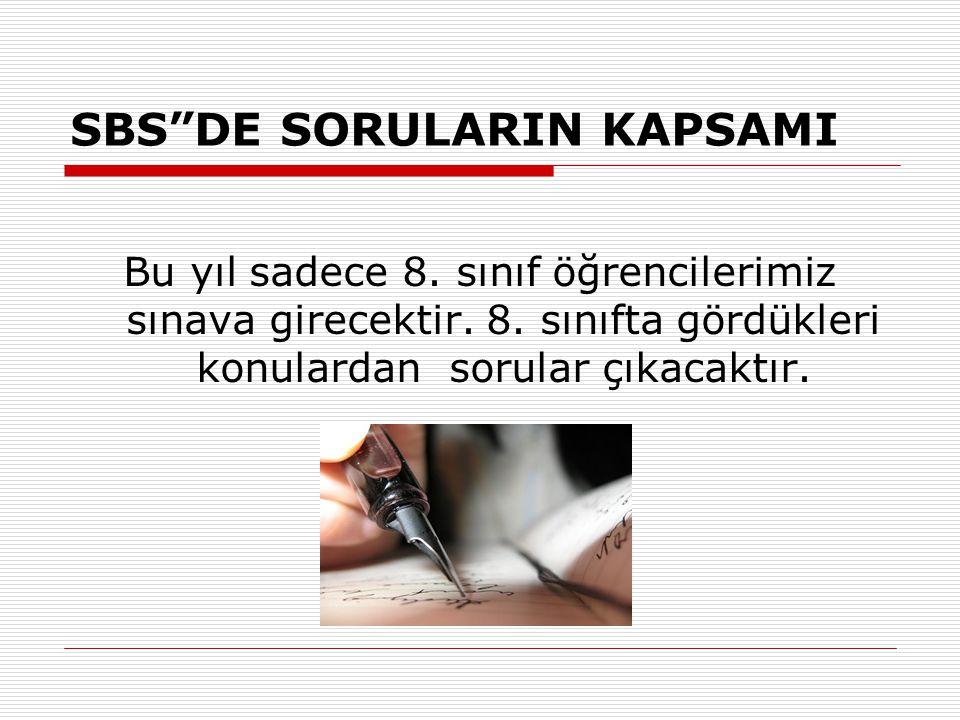 SBS' de HANGİ DERSLERDEN SORU GELECEK.