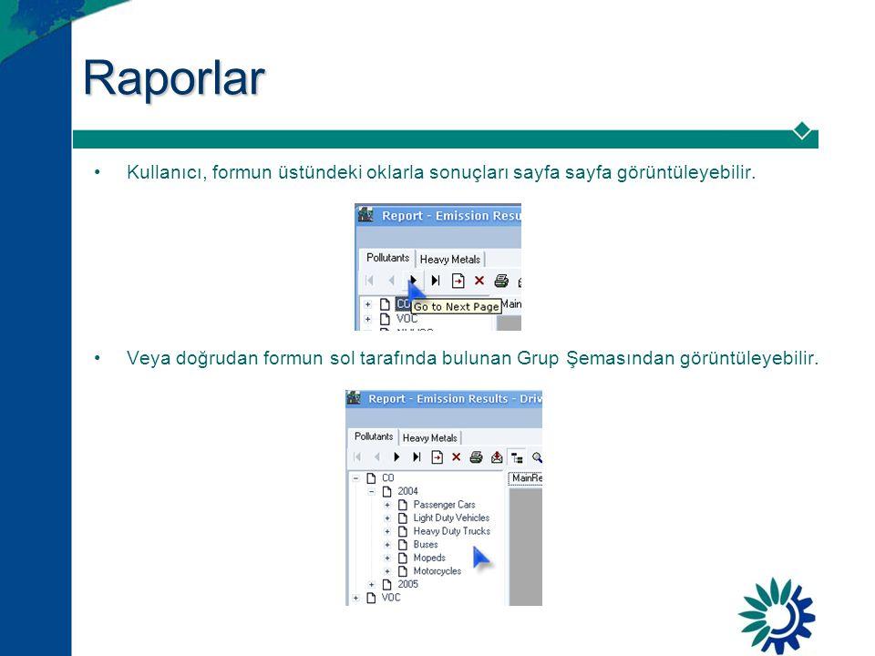 Raporlar •Kullanıcı, formun üstündeki oklarla sonuçları sayfa sayfa görüntüleyebilir.