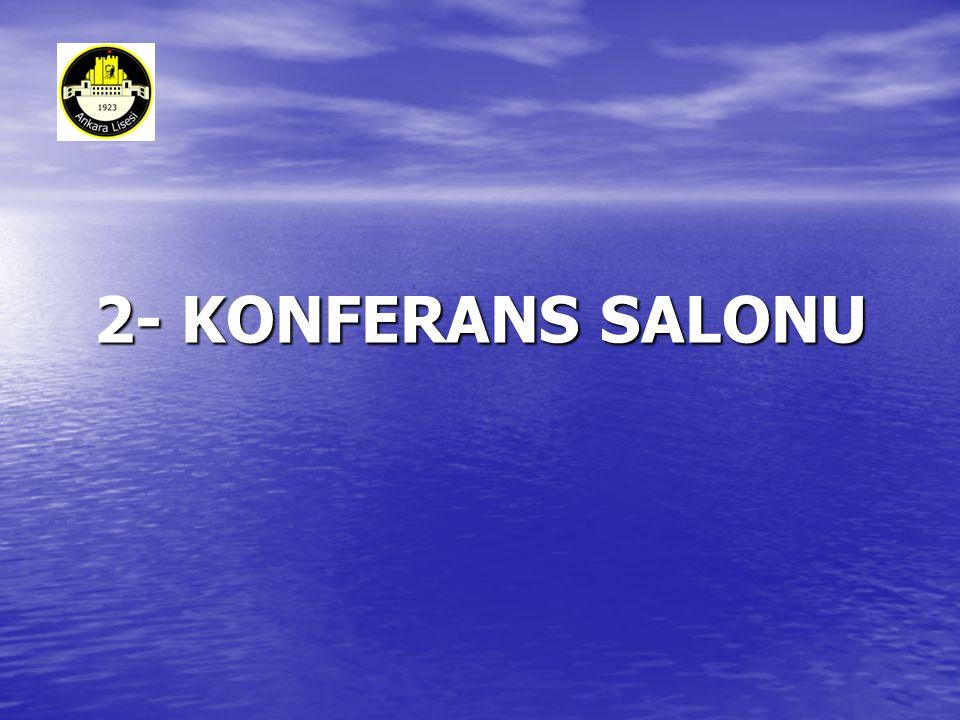 2- KONFERANS SALONU