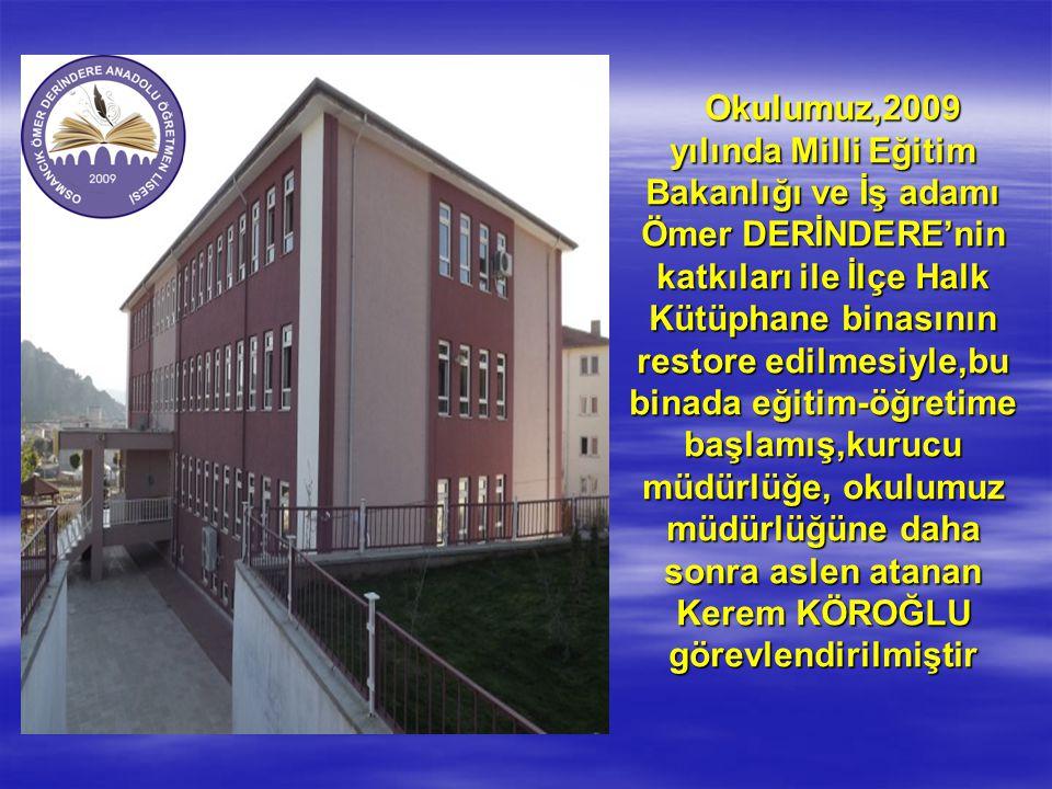 Okulumuz,2009 yılında Milli Eğitim Bakanlığı ve İş adamı Ömer DERİNDERE'nin katkıları ile İlçe Halk Kütüphane binasının restore edilmesiyle,bu binada