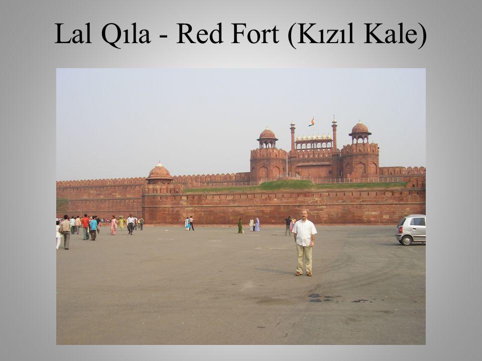 Lal Qıla - Red Fort (Kızıl Kale)
