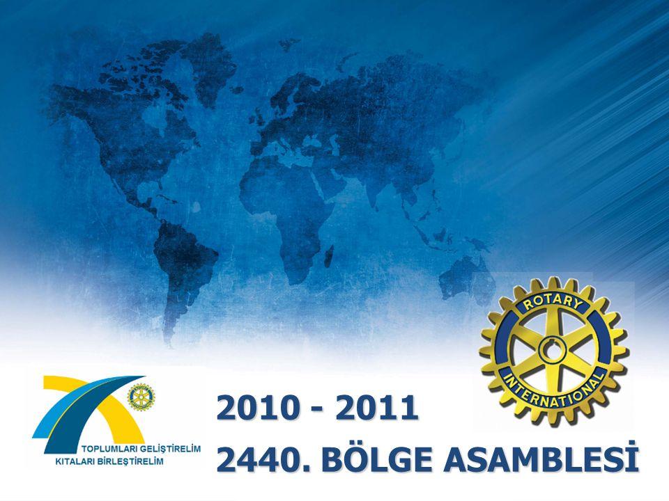 2010 - 2011 2440. BÖLGE ASAMBLESİ