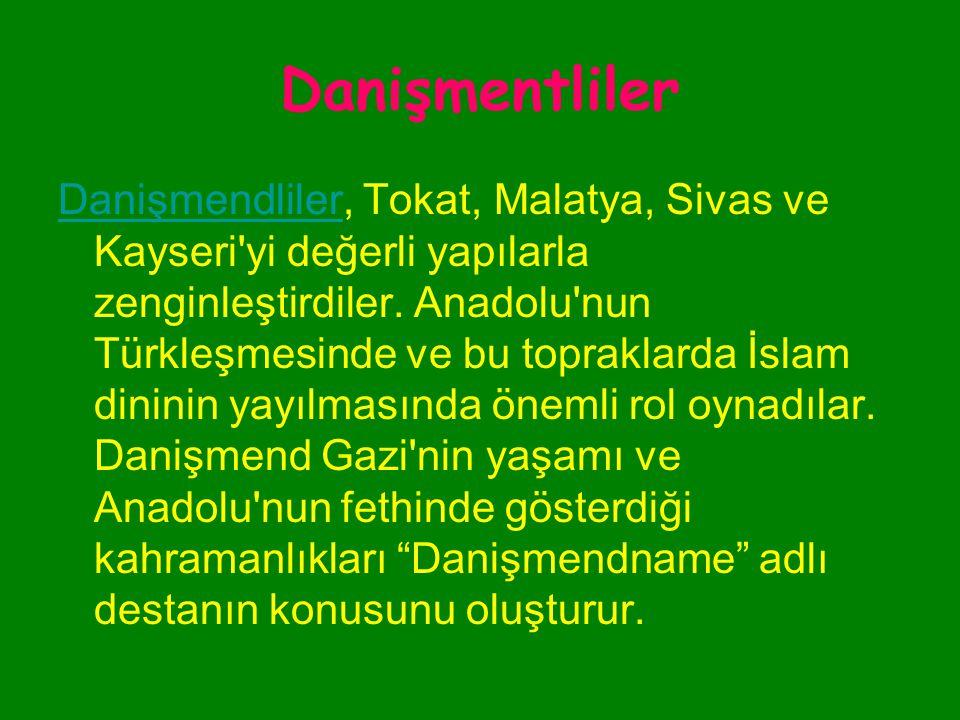 Danişmentliler Nizameddin YağıbasanNizameddin Yağıbasan Sivas'ta, Aynüddevle Elbistan ve Malatya'da, Zünnun da Kayseri'de egemenliklerini ilan ettiler
