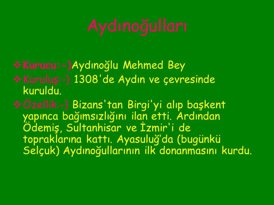 İkinci Dönem Anadolu Beylikleri Anadolu Selçukluları, Anadolu daki Türkmen beylerini aşiretleriyle birlikte Bizans ve Kilikya sınırlarına yerleştirmişlerdi.