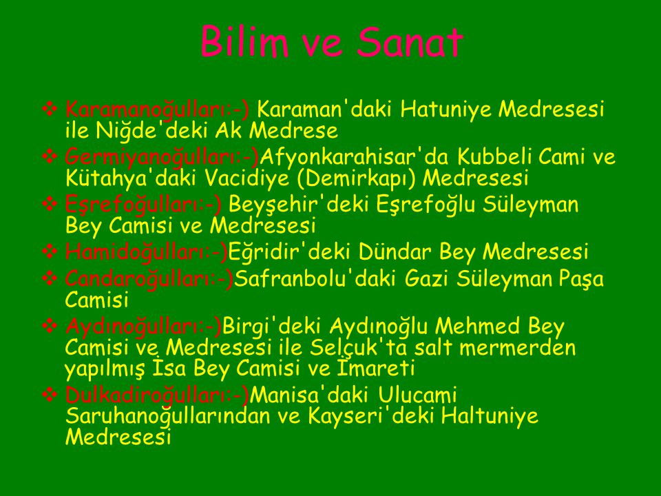 Bilim ve Sanat  Hacı Paşa Anadolu Beylikleri Döneminin en ünlü tıp bilginlerinden biriydi.