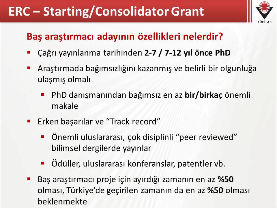 TÜBİTAK ERC – Starting/Consolidator Grant Baş araştırmacı adayının özellikleri nelerdir.