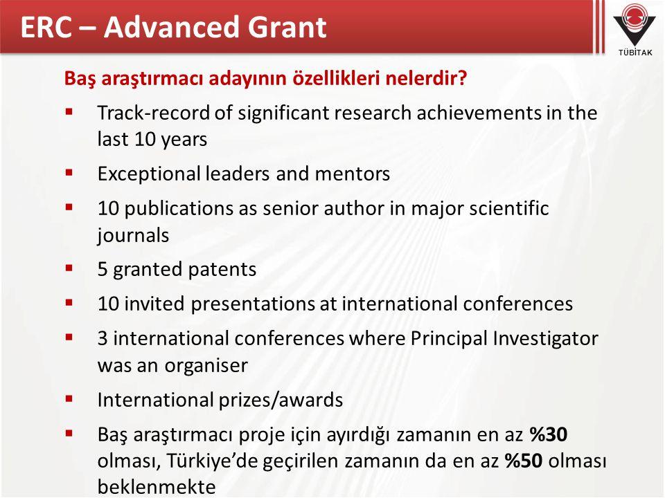 TÜBİTAK ERC – Advanced Grant Baş araştırmacı adayının özellikleri nelerdir.
