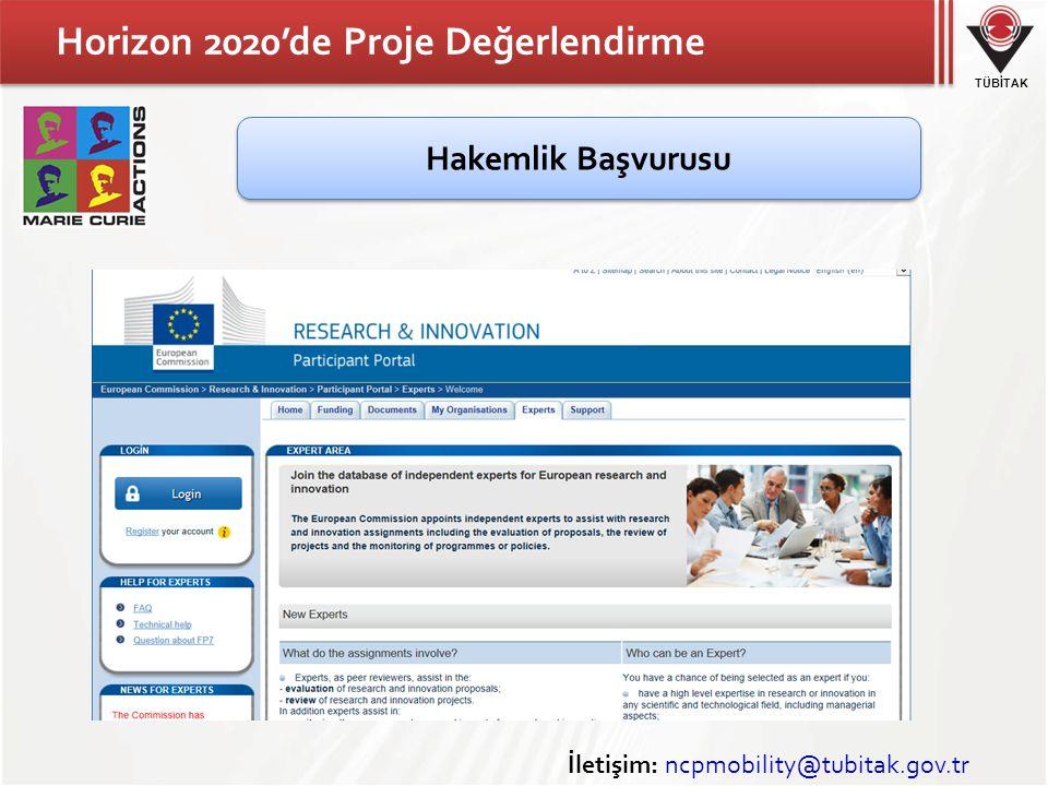 TÜBİTAK Horizon 2020'de Proje Değerlendirme İletişim: ncpmobility@tubitak.gov.tr Hakemlik Başvurusu