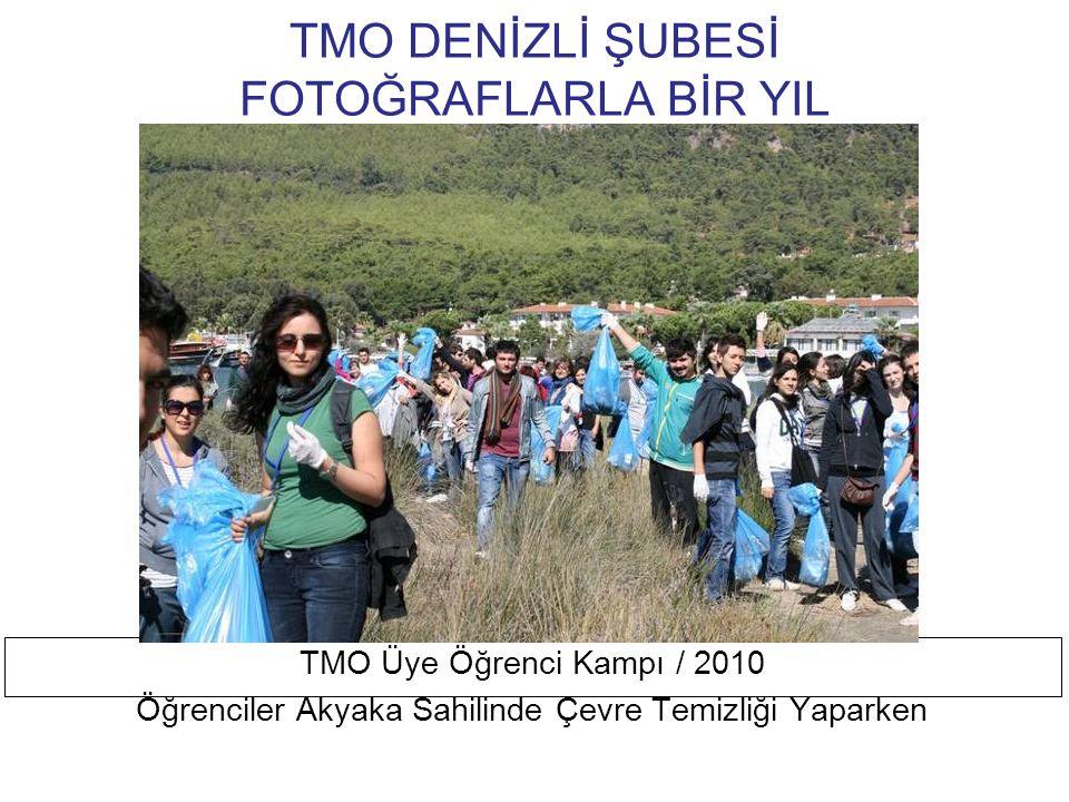 TMO DENİZLİ ŞUBESİ FOTOĞRAFLARLA BİR YIL TMO Üye Öğrenci Kampı / 2010 Öğrenciler Kamp Alanında Dinleniyor