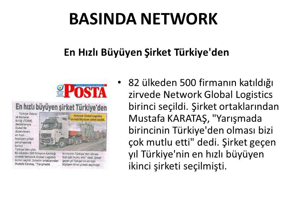 BASINDA NETWORK • 82 ülkeden 500 firmanın katıldığı zirvede Network Global Logistics birinci seçildi. Şirket ortaklarından Mustafa KARATAŞ,
