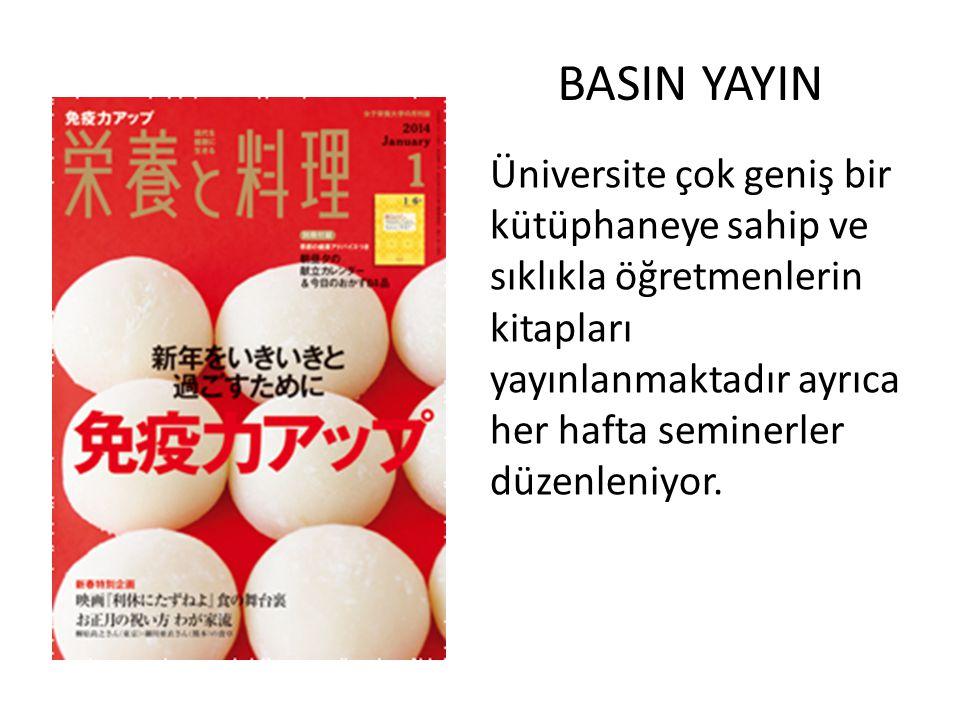 BASIN YAYIN Üniversite çok geniş bir kütüphaneye sahip ve sıklıkla öğretmenlerin kitapları yayınlanmaktadır ayrıca her hafta seminerler düzenleniyor.