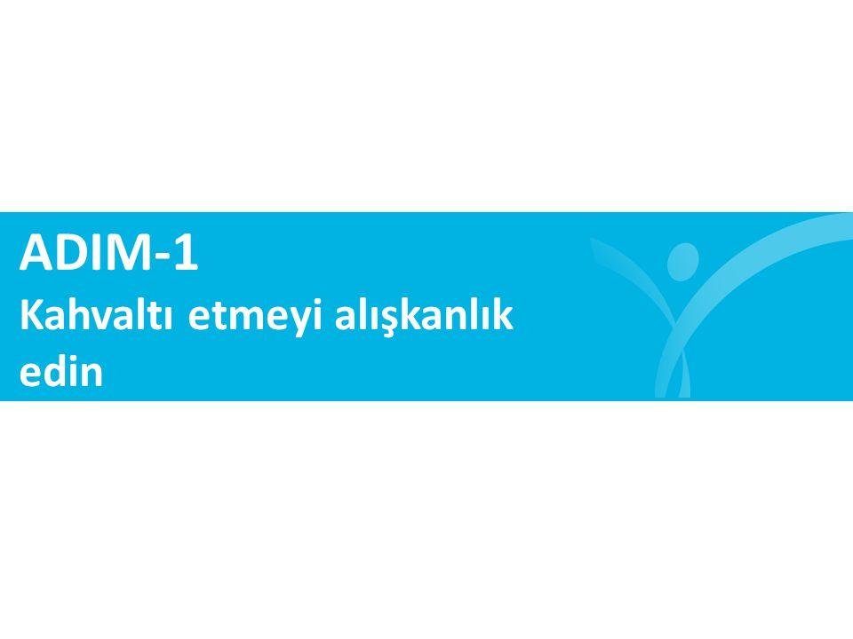 ADIM-6 Ara öğünlerini atlama