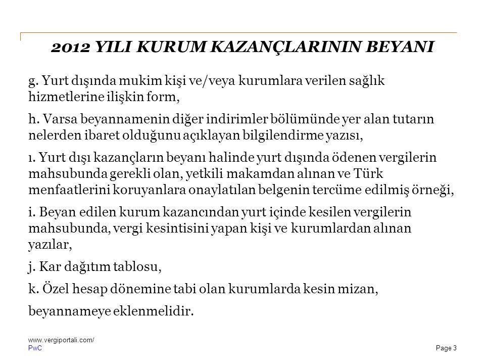 PwC 2012 YILI KURUM KAZANÇLARININ BEYANI 2.