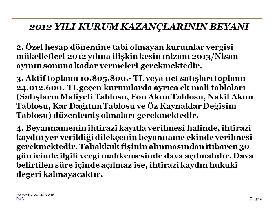 PwC 2012 YILI KURUM KAZANÇLARININ BEYANI c.