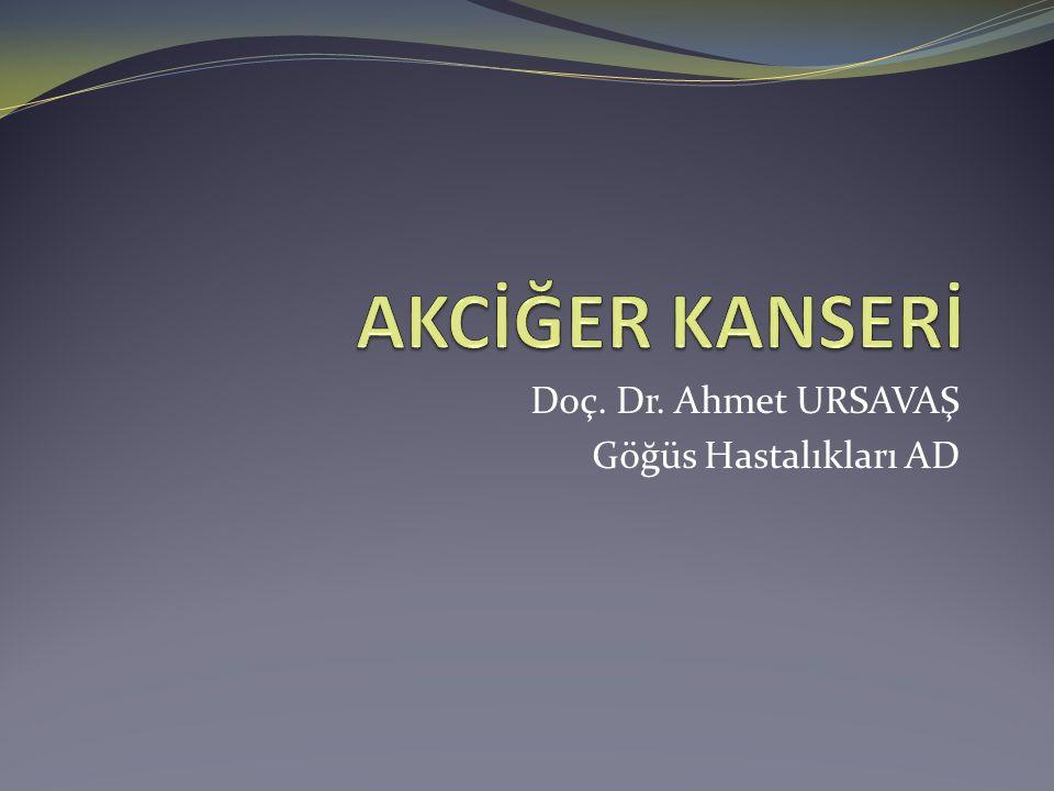 Doç. Dr. Ahmet URSAVAŞ Göğüs Hastalıkları AD