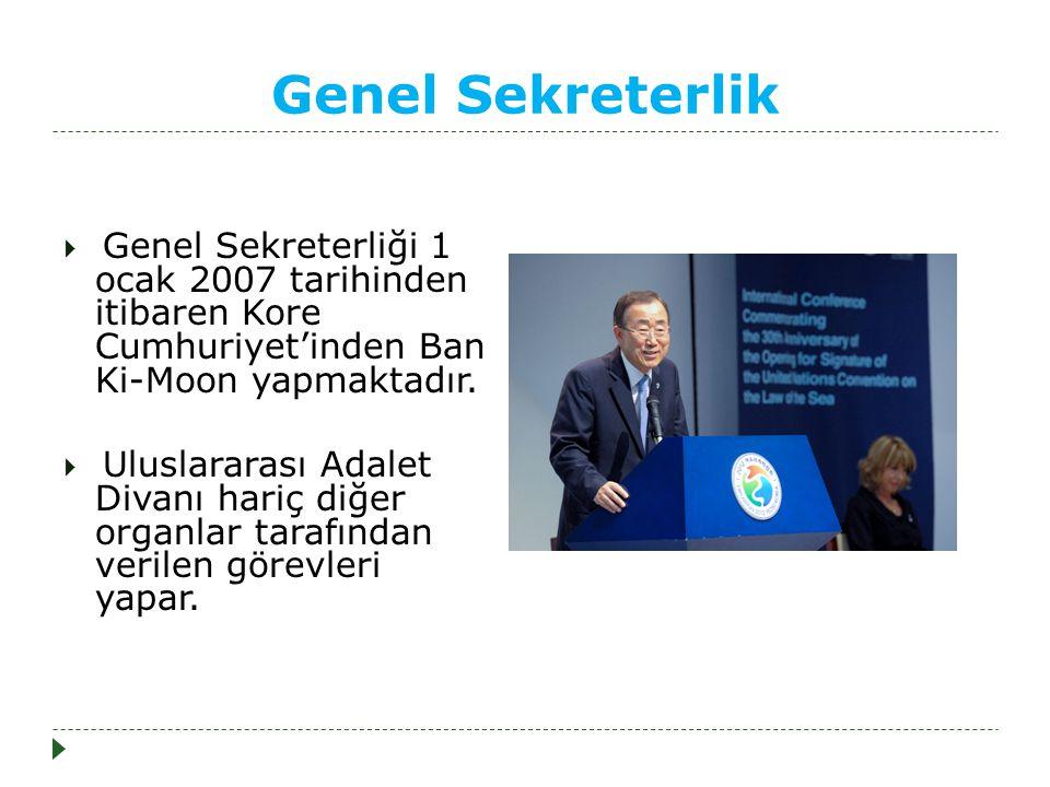 Genel Sekreterlik  Genel Sekreterliği 1 ocak 2007 tarihinden itibaren Kore Cumhuriyet'inden Ban Ki-Moon yapmaktadır.