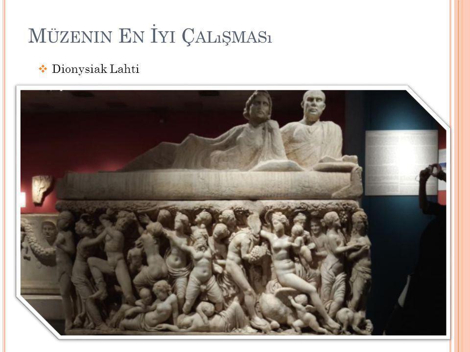 M ÜZENIN E N İ YI Ç ALıŞMASı  Dionysiak Lahti