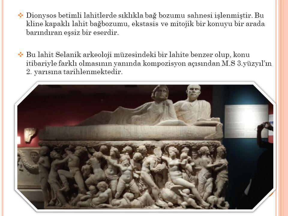  Dionysos betimli lahitlerde sıklıkla bağ bozumu sahnesi işlenmiştir.