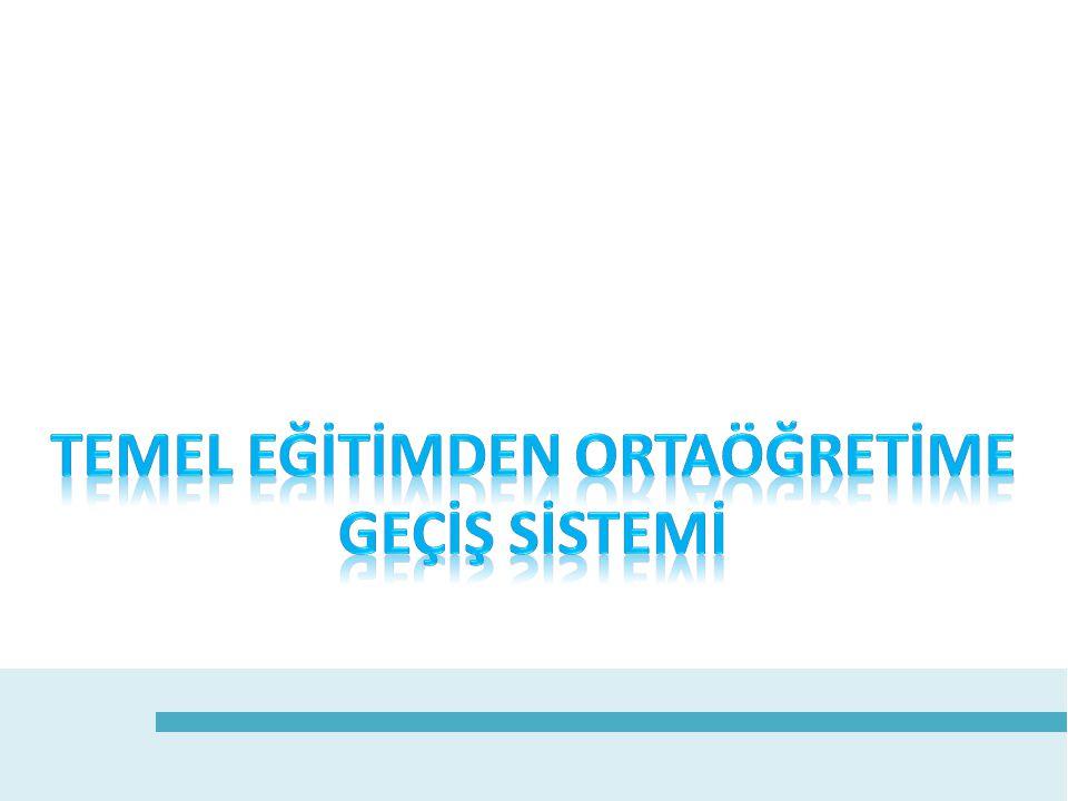 MODELİN UYGULANMASI 2 2013 - 2014 eğitim - öğretim yılından başlayarak altı temel ders için 8.