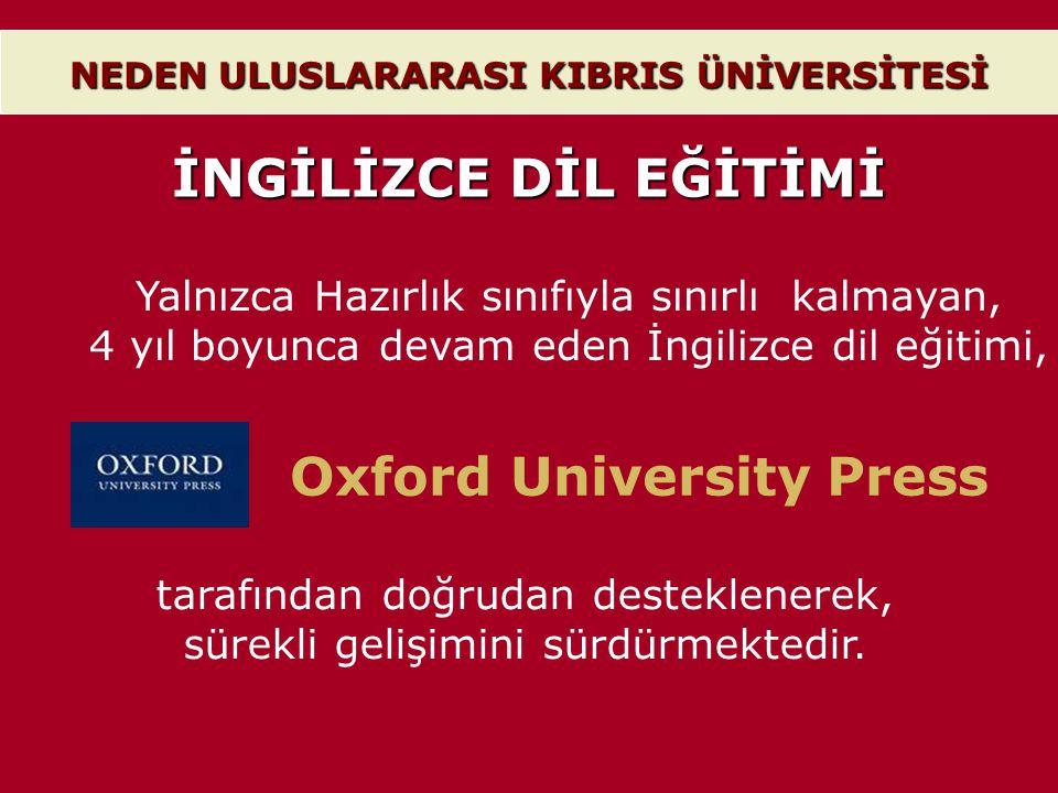 Yalnızca Hazırlık sınıfıyla sınırlı kalmayan, 4 yıl boyunca devam eden İngilizce dil eğitimi, Oxford University Press tarafından doğrudan desteklenere