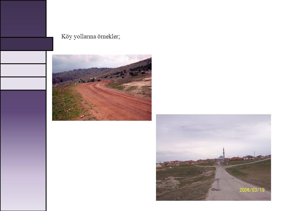 Köy yollarına örnekler ;