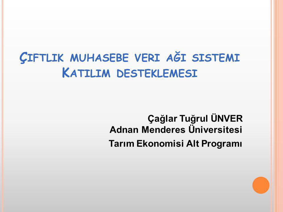 Ç IFTLIK M UHASEBE V ERI A ĞI (ÇMVA) Tarımsal işletmelerin gelir, gider ve faaliyetlerine ilişkin muhasebe verilerinin toplanması, depolanması ve istatistikî değerlendirmelerinin yapılması amacıyla oluşturulan sistemdir.