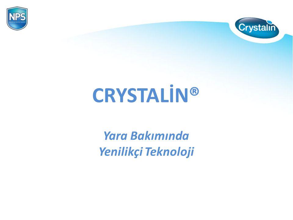 PROTECTION NATURAL PROTECTION SYSTEM CRYSTALİN® Yara Bakımında Yenilikçi Teknoloji